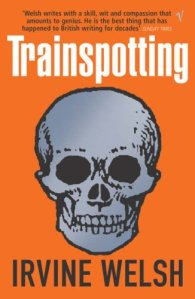 Trainspotting // Irvine Welsh
